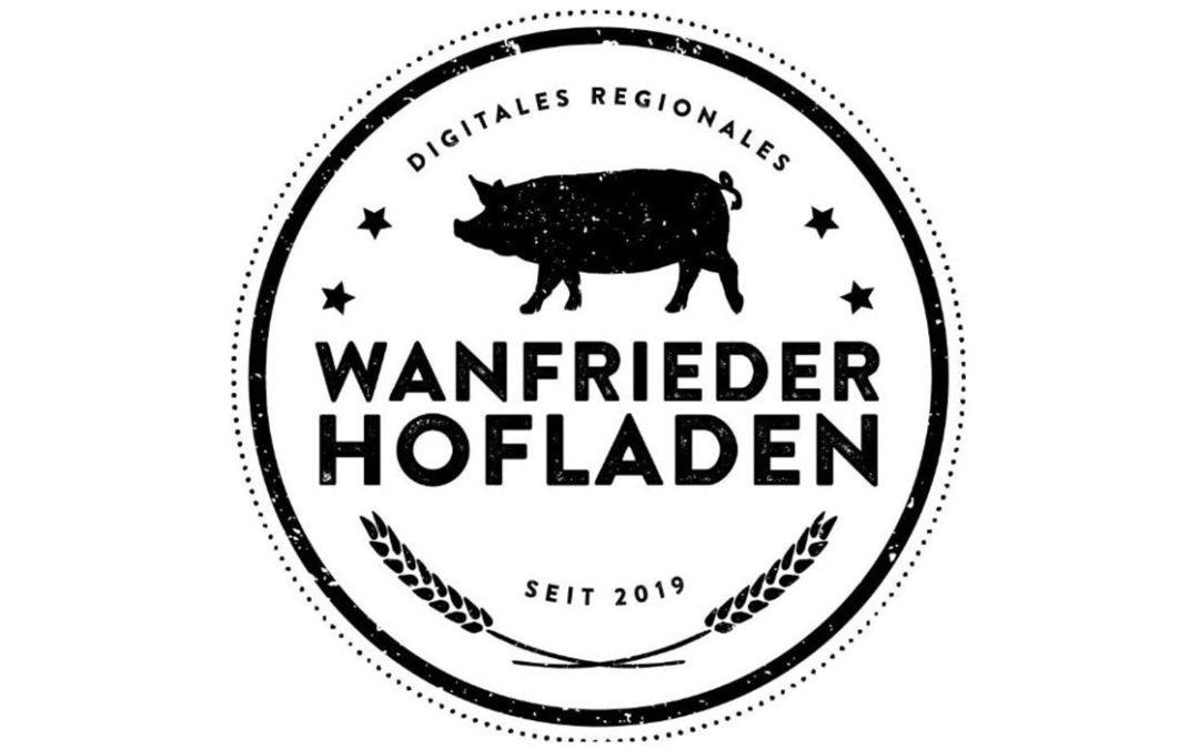 Wanfrieder Hofladen – Digitales Regionales